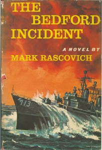 BedfordIncident 204x300 - The Bedford Incident - By Mark Rascovich