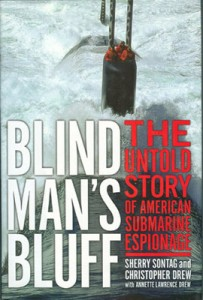 BlindMansBluffHB 203x300 - Blind Man's Bluff - hardback - By Sherry Sontag and Christopher Drew with Annette Lawrence Drew