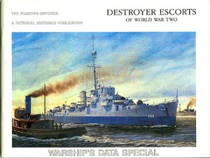 DEscorts1 300x226 - Destroyer Escorts of World War Two - By Robert F. Sumrall
