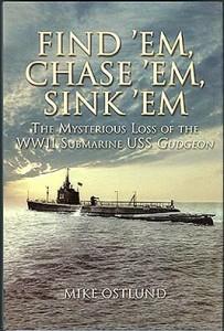 FindEmChaseEm HB 2 203x300 - Find 'Em, Chase 'Em, Sink 'Em - hardback - By Mike Ostlund