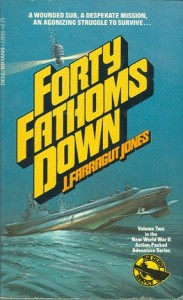 FortyFathomsDownPB21 183x300 - Forty Fathoms Down - By J. Farragut Jones
