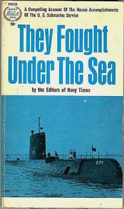 FoughtUnderSea 178x300 - They Fought Under The Sea - By the editors of Navy Times