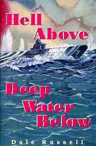 HellAboveDeepWaterBelow 198x300 - Hell Above Deep Water Below - By Dale Russell