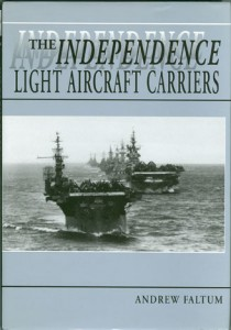 IndependenceCarrierHB 1 210x300 - The Independence Light Aircraft Carriers - By Andrew Faltum