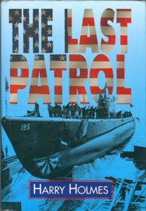 LastPatrolHB 208x300 - The Last Patrol - hardback - By Harry Holmes