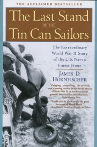 LastStandTinCan 1 199x300 - The Last Stand of the Tin Can Sailors - By James D. Hornfischer