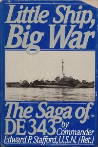 LittleShipBigWarHB 11 201x300 - Little Ship, Big War - hardback - By Edward P. Stafford
