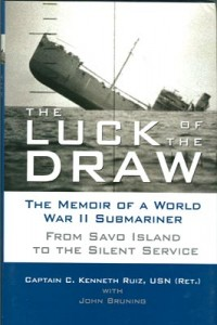 LuckDrawHB1 200x300 - The Luck of the Draw - By Captain C. Kenneth Ruiz, USN (Ret.) with John Bruning