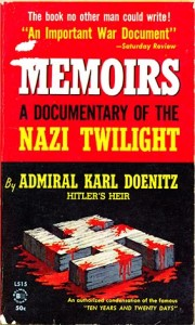 MemoirsDonitzPB 22 180x300 - MEMOIRS: Ten Years And Twenty Days - paperback - By Admiral Karl Doenitz