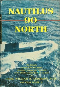 Nautilus90NorthHB1 207x300 - Nautilus 90 North - hardback - By Commander William R. Anderson USN, with Clay Blair, Jr.