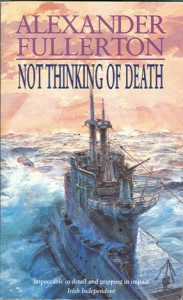 NotThinkingOfDeathPB 183x300 - Not Thinking Of Death - By Alexander Fullerton