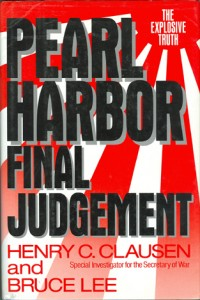 PearlHarborFinalJudg 200x300 - Pearl Harbor Final Judgement - By Henry C. Clausen and Bruce Lee