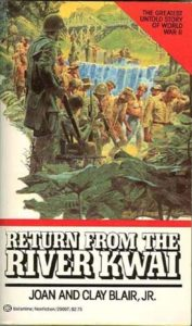 ReturnFromRiverKwaiPB 177x300 - Return From The River Kwai - By Joan and Cay Blair, Jr
