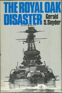 RoyalOakHB 203x300 - The Royal Oak Disaster - By Gerald S. Snyder
