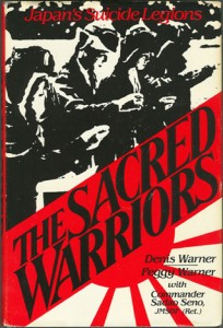 SacredWar 204x300 - The Sacred Warriors - By Denis Warner and Peggy Warner with Commander Sadao Seno