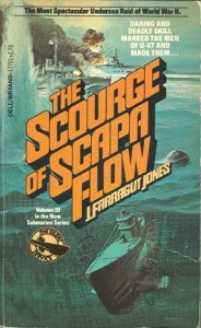 ScourgeOfScapaFlowPB 184x300 - The Scourge Of Scapa Flow - By J. Farragut Jones