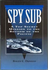 SpySubHB 205x300 - Spy Sub - hardback - By Roger C. Dunham