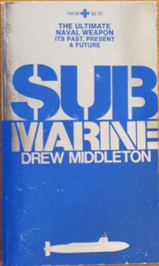 SubmarinePB 4868 180x300 - Submarine - The Ultimate Naval Weapon - By Drew Middleton