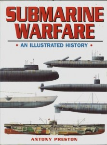 SubmarineWarfareHB 222x300 - Submarine Warfare - By Anthony Preston