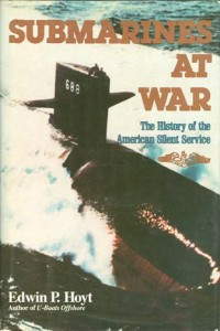 SubmarinesAtWarHB 200x300 - Submarines At War - hardback - By Edwin P. Hoyt