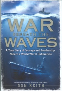 WarBeneathTheWavesHB 1 204x300 - War Beneath The Waves - By Don Keith