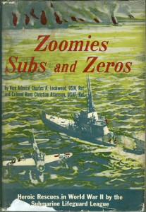 ZoomiesSubs2 207x300 - Zoomies Subs And Zeros - By Vice Admiral Charles A. Lockwood, Jr. and Colonel Hans Christian Adamson
