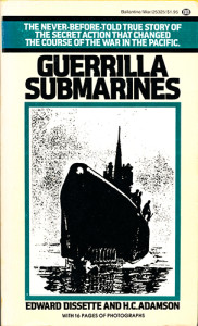 GuerrillaSubs 77 182x300 - Guerrilla Submarines - By Captain Edward Dissette and Colonel Hans Christian Adamson