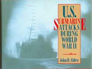 USsubmarineAttacksHB 300x228 - U.S. Submarine Attacks During World War II - By John D. Alden