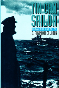 TinCanSailorHB 202x300 - Tin Can Sailor - By C. Raymond Calhoun