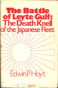 LeyteGulf Hoyt HB 199x300 - The Battle Of Leyte Gulf - hardback - By Edwin P. Hoyt
