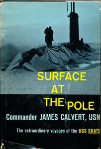 SurfaceAtThePole HB 203x300 - Surface At The Pole - By Commander James Calvert, USN