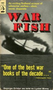 WarFishPB5 179x300 - War Fish - paperback - By George Grider with Lydel Sims