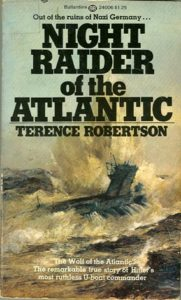 NightRaider U99PB 181x300 - Night Raider Of The Atlantic - The Saga of the U-99 - By Terence Robertson
