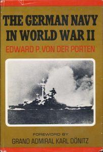 GermanNavyWWII HB 1 203x300 - The German Navy In World War Two - By Edward P. Von der Porten
