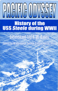 PacificOdyssey SB 11 192x300 - Pacific Odyssey History of the USS Steele During WWII - By Lieutenant (jg.) Frank W. Bates