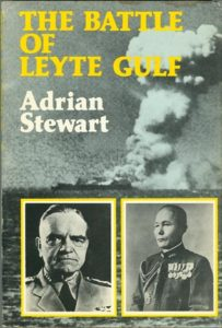 BattleLeyteGulfStewart 203x300 - The Battle of Leyte Gulf - By Adrian Stewart