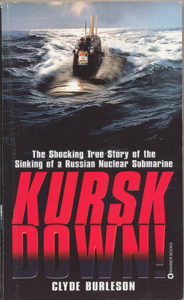 KurskDown PB 184x300 - Kursk Down - By Clyde Burleson