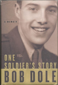 OneSoldiersStory HB 206x300 - One Soldier's Story - By Bob Dole