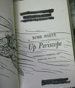 UpPeriscope JR9D7609 1 257x300 - Up Periscope - hardback - By Robb White