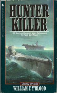 HunterKillerPB 185x300 - Hunter Killer - By William T. Y'Blood